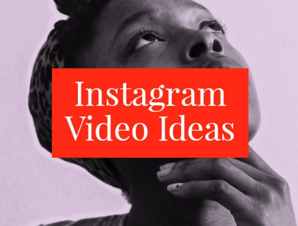 How to Make Instagram Videos